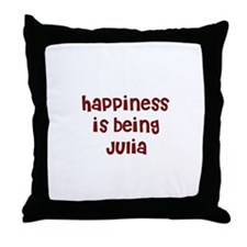 happiness is being Julia Throw Pillow