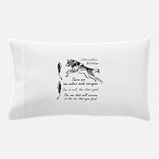 CHEROKEE WISDOM Pillow Case