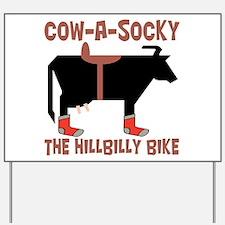 Cow A Socky Hillbilly Bike Yard Sign