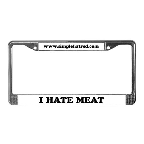 I Hate Meat - License Plate Frame