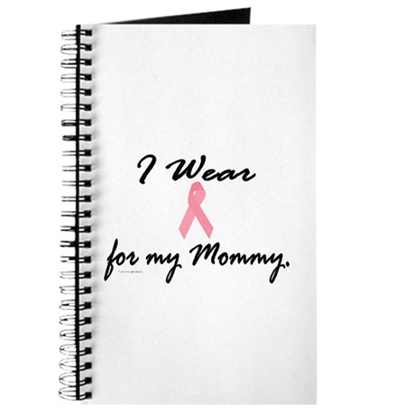 I Wear Pink For My Mommy 1 Journal