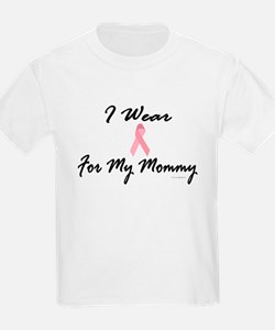 I Wear Pink For My Mommy 1 T-Shirt