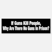Guns Kill People? Bumper Bumper Bumper Sticker