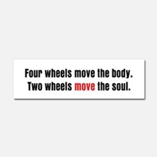 Two Wheels Move The Soul Car Magnet 10 x 3