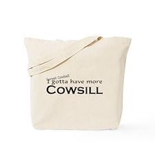 More Cowsill Tote Bag