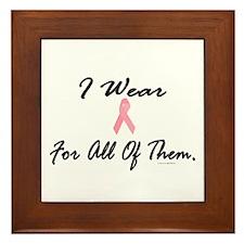 I Wear Pink For All Of Them 1 Framed Tile
