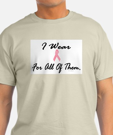I Wear Pink For All Of Them 1 T-Shirt