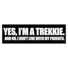 YES, I'M A TREKKIE - Bumpersticker