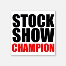 Stock Show Champion Sticker