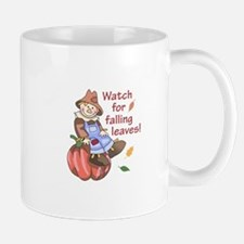 WATCH FOR FALLING LEAVES Mugs