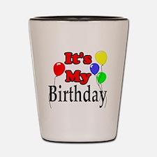 Its My Birthday Shot Glass