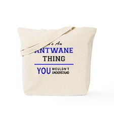 Cool Antwan Tote Bag