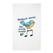 Without Music The World Would Bb Area Rug