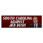 South Carolina Against Jeb Bush Bumper Sticker