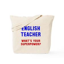 English Teacher Superpower Tote Bag