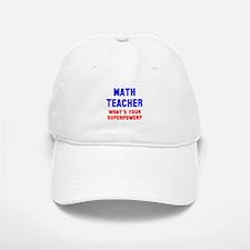 Math Teacher Superpower Baseball Baseball Cap