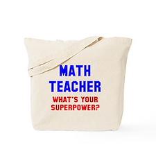 Math Teacher Superpower Tote Bag