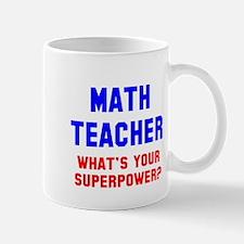 Math Teacher Superpower Mug