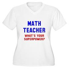 Math Teacher Supe T-Shirt
