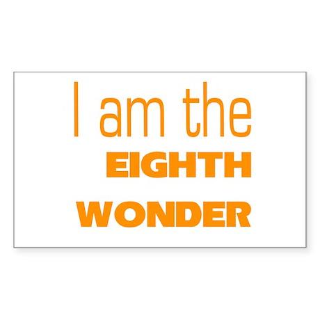 I Am the Eighth Wonder Rectangle Sticker