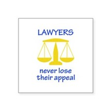 Lawyers Never Lose Their Appeal Sticker