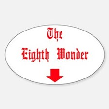 The Eighth Wonder Below Oval Decal