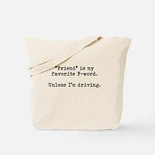 Friend F-Word Tote Bag