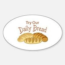 TRY OUR DAILY BREAD Decal