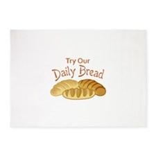 TRY OUR DAILY BREAD 5'x7'Area Rug