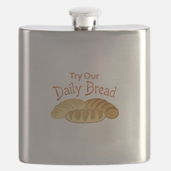 TRY OUR DAILY BREAD Flask