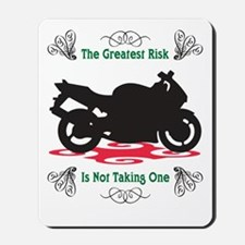 Taking A Risk Mousepad