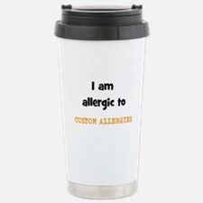 CUSTOM ALLERGY Travel Mug