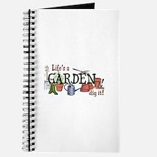 Life's A Garden Dig It! Journal