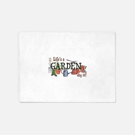 Life's A Garden Dig It! 5'x7'Area Rug