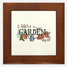 Life's A Garden Dig It! Framed Tile