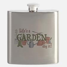 Life's A Garden Dig It! Flask
