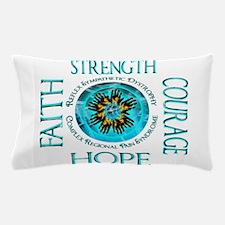 CRPS RSD Faith Courage Strength Hope B Pillow Case