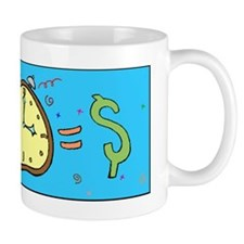 Time Is Money Mugs