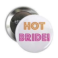 """Hot Bride 2.25"""" Button"""