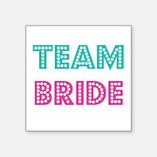 """Team Bride Square Sticker 3"""" x 3"""""""