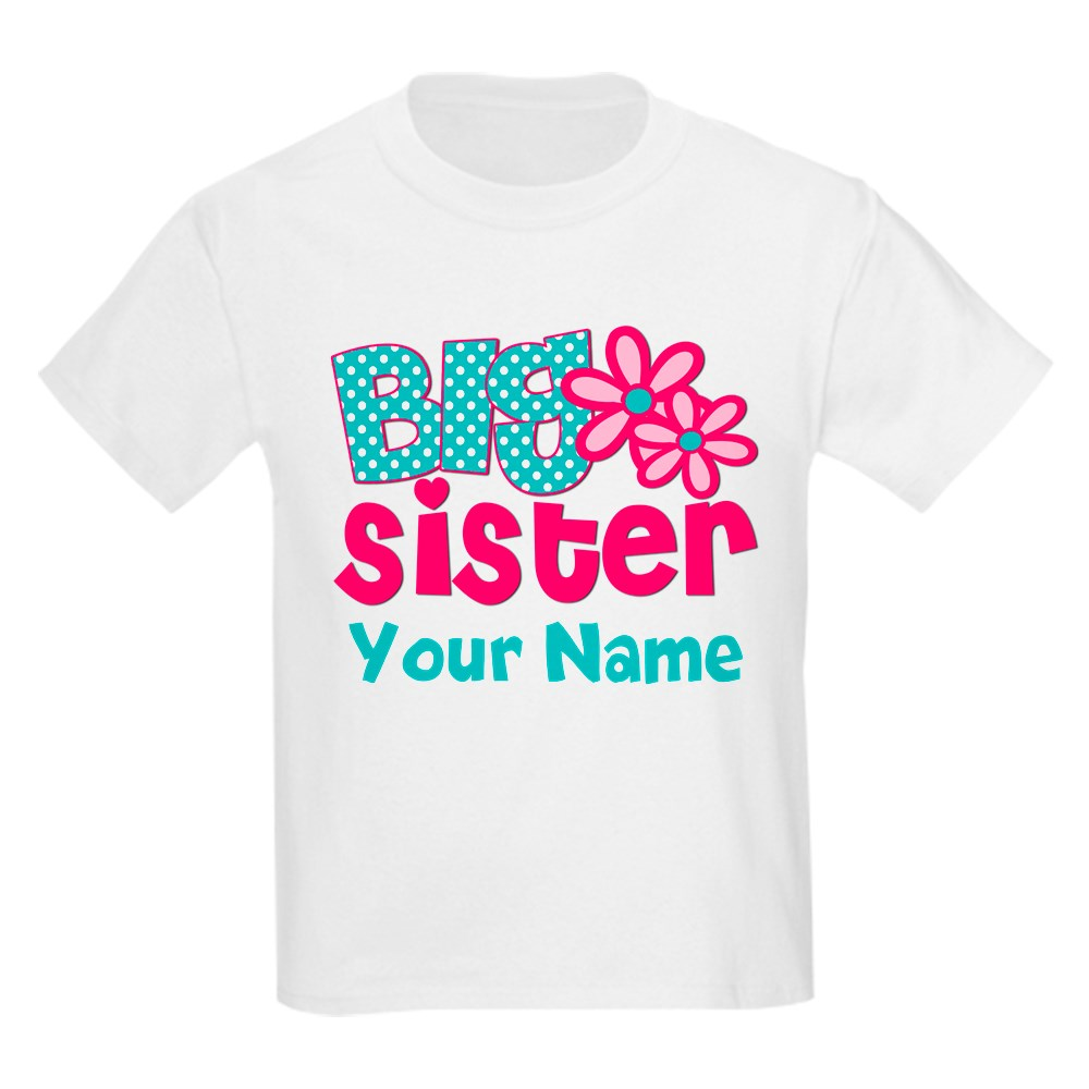 CafePress Big Sister Teal Pink Personalized Kids T-Shirt