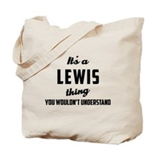 It's a Lewis Thing Tote Bag