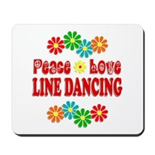 Peace Love Line Dancing Mousepad