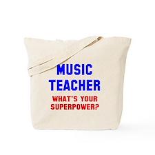 Music Teacher Superpower Tote Bag