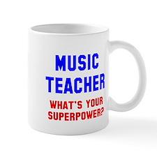 Music Teacher Superpower Mug