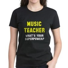 Music Teacher Superpower Tee