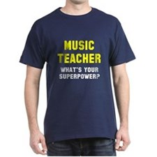 Music Teacher Superpower T-Shirt