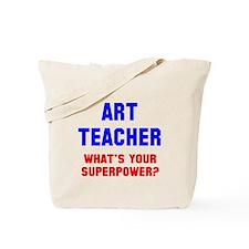 Art Teacher Superpower Tote Bag