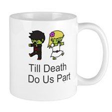 Till Death Do Us Part Mugs