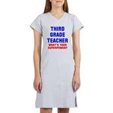 3rd grade teacher superpower Women's Nightshirt